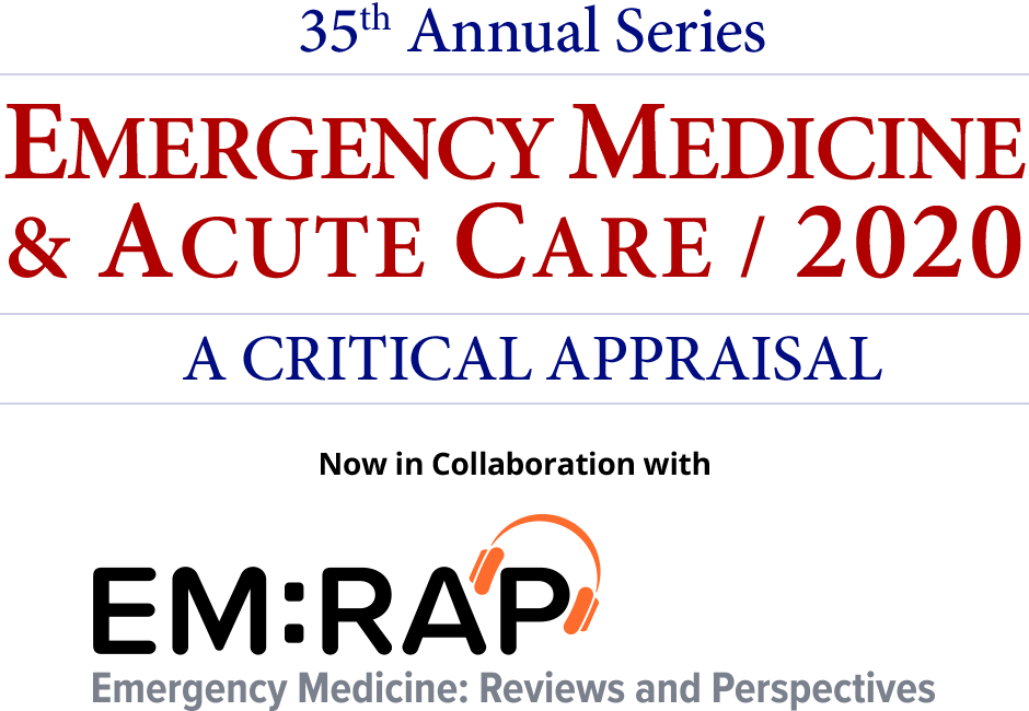 Emergency Medicine & Acute Care / 2018: A Critical Appraisal